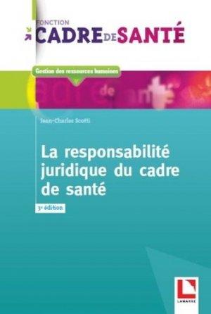 La responsabilité juridique du cadre de santé - lamarre - 9782757309919 -