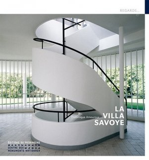 La Villa Savoye - du patrimoine - 9782757701393 -