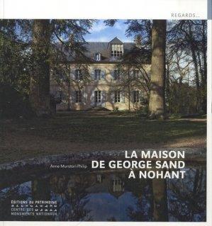 La maison de George Sand à Nohant - patrimoine ( éditions du ) - 9782757701966 -