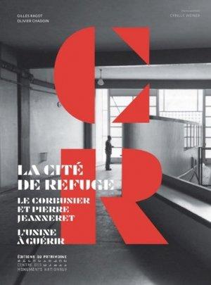La Cité de refuge - du patrimoine - 9782757704424 -