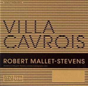La villa Cavrois - du patrimoine - 9782757705735