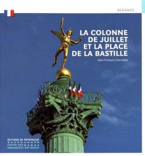 La Colonne de Juillet et la place de la Bastille - du patrimoine - 9782757706756 -