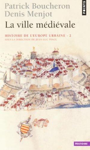 La ville médiévale - Tome 2 - du seuil - 9782757825471 -