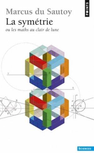 La symétrie - du seuil - 9782757830802 -