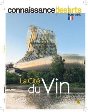 La Cité du vin - connaissance des arts - 9782758008699 -