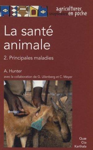 La santé animale vol 2 Principales maladies - quae / cta / karthala - 9782759200054