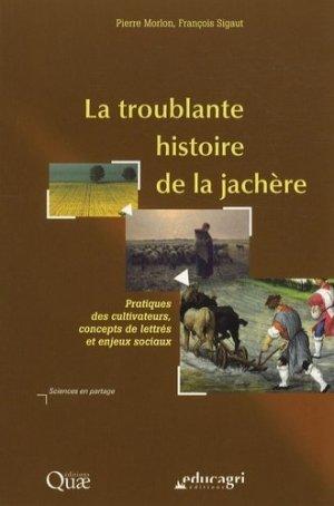 La troublante histoire de la jachère - quae - 9782759200788 -