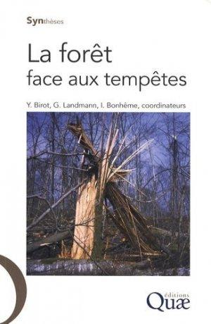 La forêt face aux tempêtes - quae  - 9782759203307 -