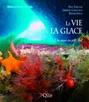 La vie sous la glace - quae  - 9782759219780