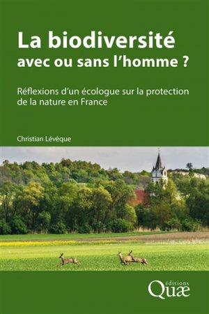 La biodiversité : avec ou sans l'homme ? - quae - 9782759226870 -