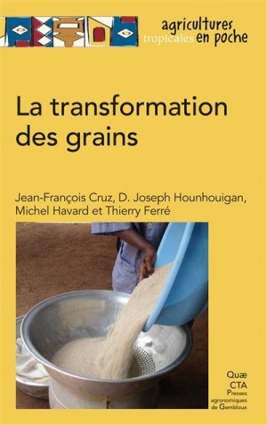 La transformation des grains - quae - 9782759227839 -