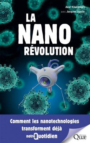 La nanorévolution : comment les nanotechnologies transforment déjà notre quotidien - quae - 9782759228287 -