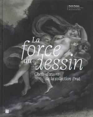 La force du dessin - Paris Musées - 9782759604715 -