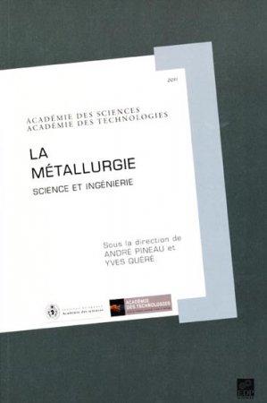 La métallurgie 2011 - edp sciences - 9782759805389 -