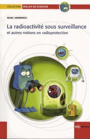 La radioactivité sous surveillance - edp sciences - 9782759807888 -