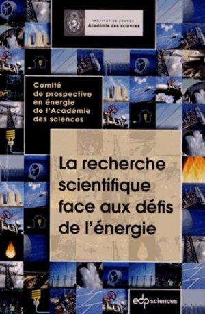 La recherche scientifique face aux défis de l'énergie - edp sciences - 9782759808267 -