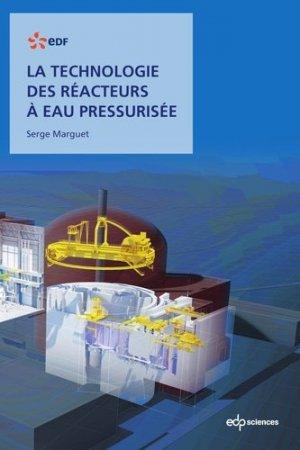 La technologie des réacteurs à eau pressurisée - EDP Sciences - 9782759823604 -