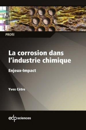 La corrosion dans l'industrie chimique - edp sciences - 9782759825837 -
