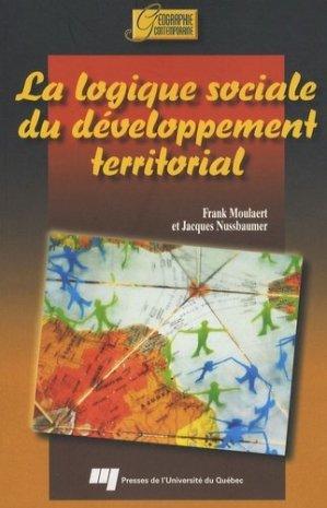 La logique sociale du développement territorial - presses de l'universite du quebec - 9782760513730 -