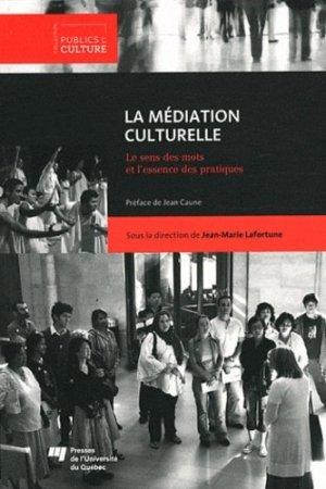 La Médiation culturelle - Presses de l'Université du Québec - 9782760533622 -
