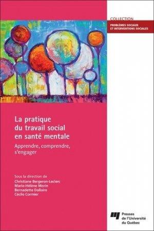 La pratique du travail social en santé mentale - presses de l'universite du quebec - 9782760551534 - livre médecine 2019, livre médicaux 2020, livre médicaux 2019, livres de médecine 2020
