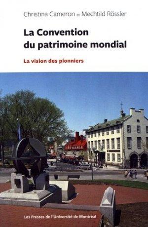 la convention du patrimoine mondial - presses de l'universite de montréal - 9782760637627 -
