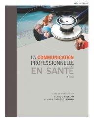 La communication professionnelle en santé - erpi - 9782761341868