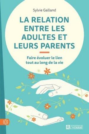 La relation entre les adultes et leurs parents - de l'homme - 9782761952460