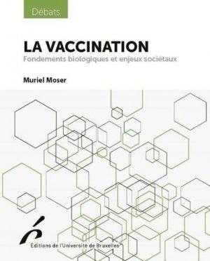 La vaccination - Université de Bruxelles - 9782800417301 -