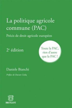 La politique agricole commune (PAC) - bruylant - 9782802734345 -