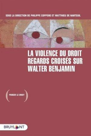 La violence du droit - bruylant - 9782802768722 -