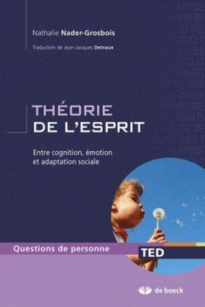 La théorie de l'esprit - de boeck superieur - 9782804163235 -