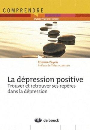 La dépression positive - de boeck superieur - 9782804170875 -