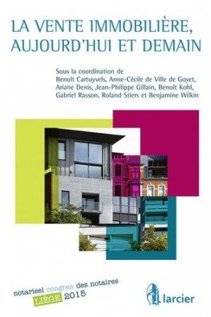 La vente immobilière, aujourd'hui et demain - Larcier - 9782804476007 -