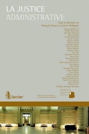 La justice administrative - Larcier - 9782804477936 -