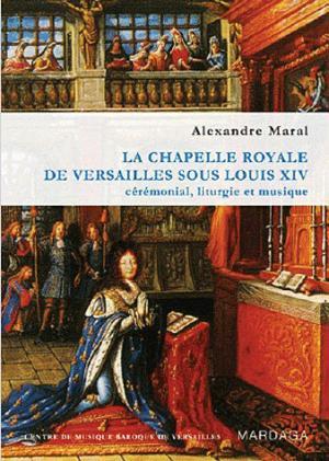 La chapelle royale de Versailles sous Louis XIV - mardaga - 9782804700553 -