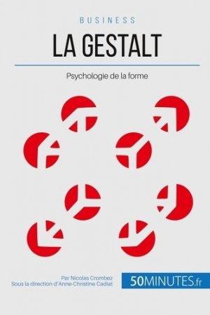 La Gestalt, psychologie de la forme - LePetitLittéraire - 9782806256959 -