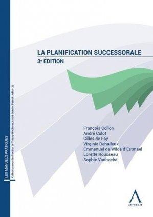 La planification successorale. 3e édition - Anthemis - 9782807206144 -