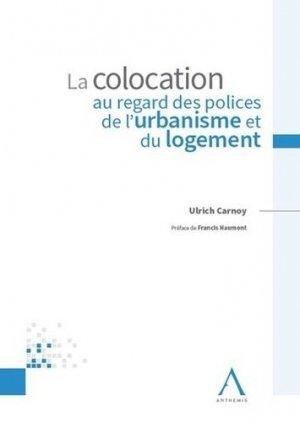 La colocation au regard des polices de l'urbanisme et du logement - Anthemis - 9782807206250 -