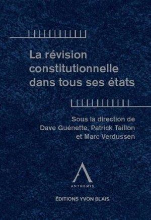 La revision constitutionnelle dans tous ses Etats - Anthemis - 9782807207059 -