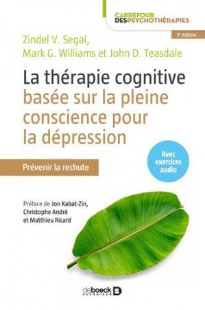 La thérapie cognitive basée sur la pleine conscience pour la dépression - de boeck - 9782807313422 -