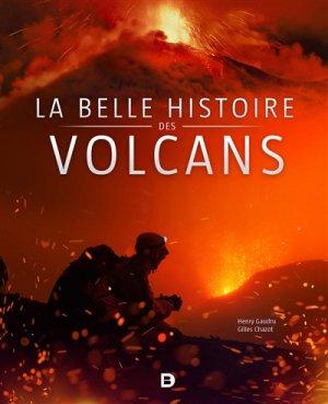 La belle histoire des volcans - de boeck superieur - 9782807317925