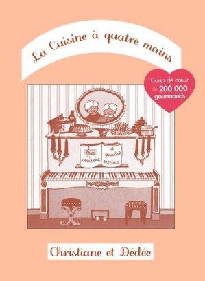 La cuisine à quatre mains. Tome 1 - Lemaître Editions - 9782808005616 -
