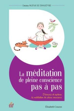 La méditation de pleine conscience pas à pas - esf - 9782810424092 -