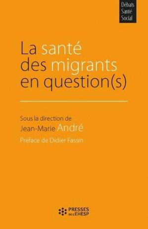 La santé des migrants en question(s) - ehesp - 9782810908103 -