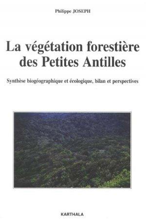 La végétation forestière des Petites Antilles - Karthala - 9782811100919 -