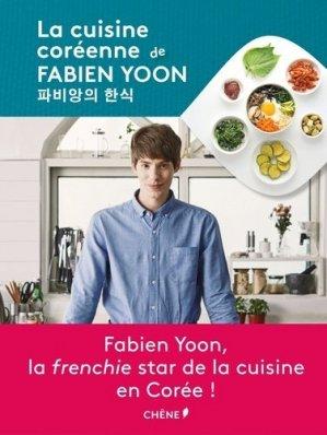 La cuisine coréenne de Fabien Yoon - du chene - 9782812315541 -