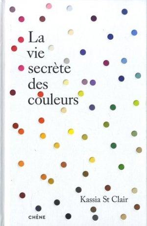 La vie secrète des couleurs - du chene - 9782812319969 -