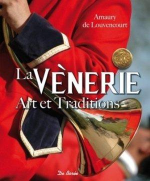 La vènerie, art et traditions - de boree - 9782812915536 -