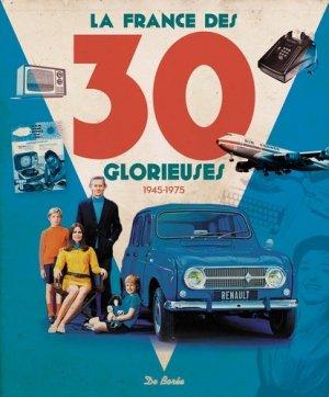 La France des 30 glorieuses (1945-1975) - de boree - 9782812922251 -